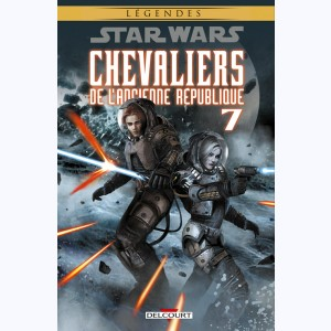 Star Wars - Chevaliers de l'Ancienne République : Tome 7, La Destructrice