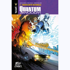 Quantum & Woody : Tome 2, (In)sécurité nationale