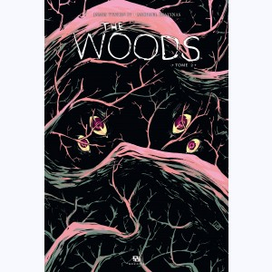 The Woods : Tome 2