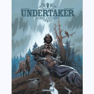 Undertaker : Tome 4, L'Ombre d'Hippocrate