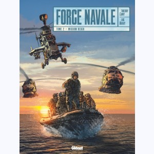 Force Navale : Tome 2, Mission Resco